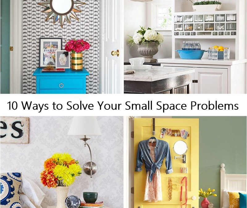 10 Ways to Solve Your Small Space Problems