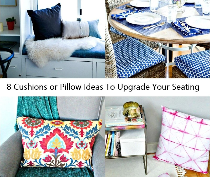 8 Cushions or Pillow Ideas To Upgrade Your Seating
