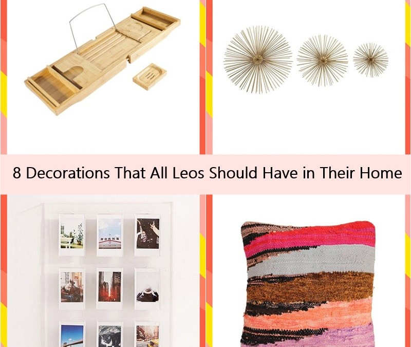 8 Decorations That All Leos Should Have in Their Home
