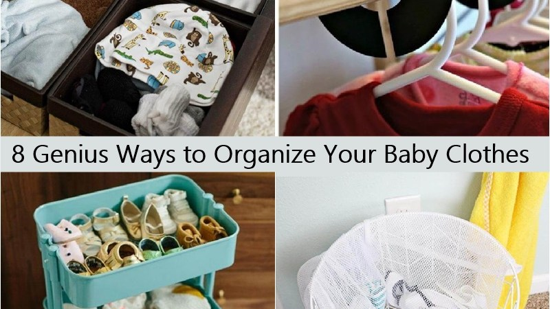 8 Genius Ways to Organize Your Baby Clothes