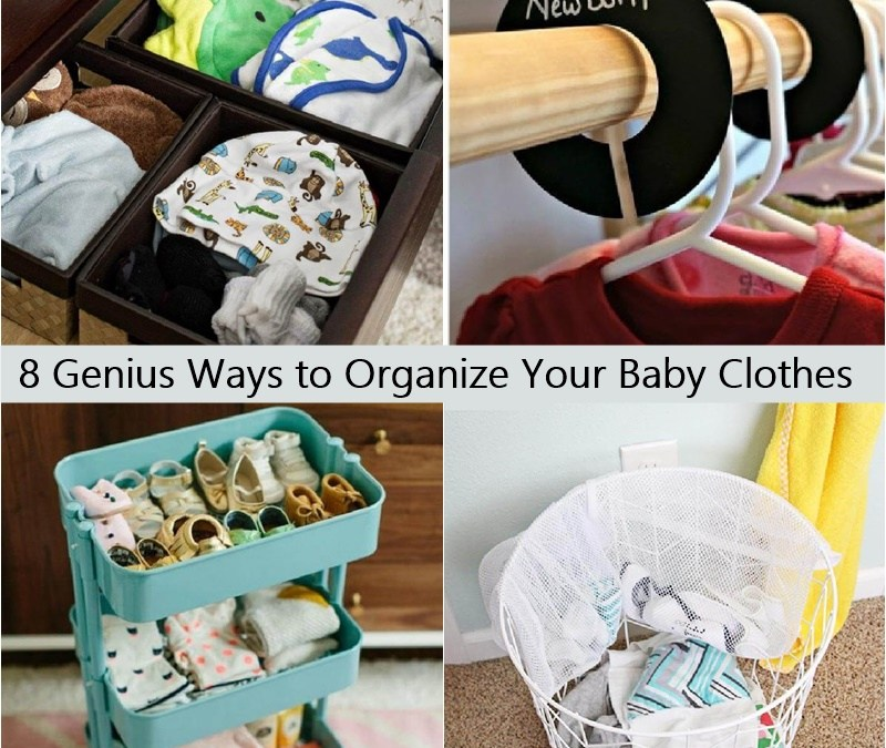 8 Genius Ways to Organize Your Baby Clothes
