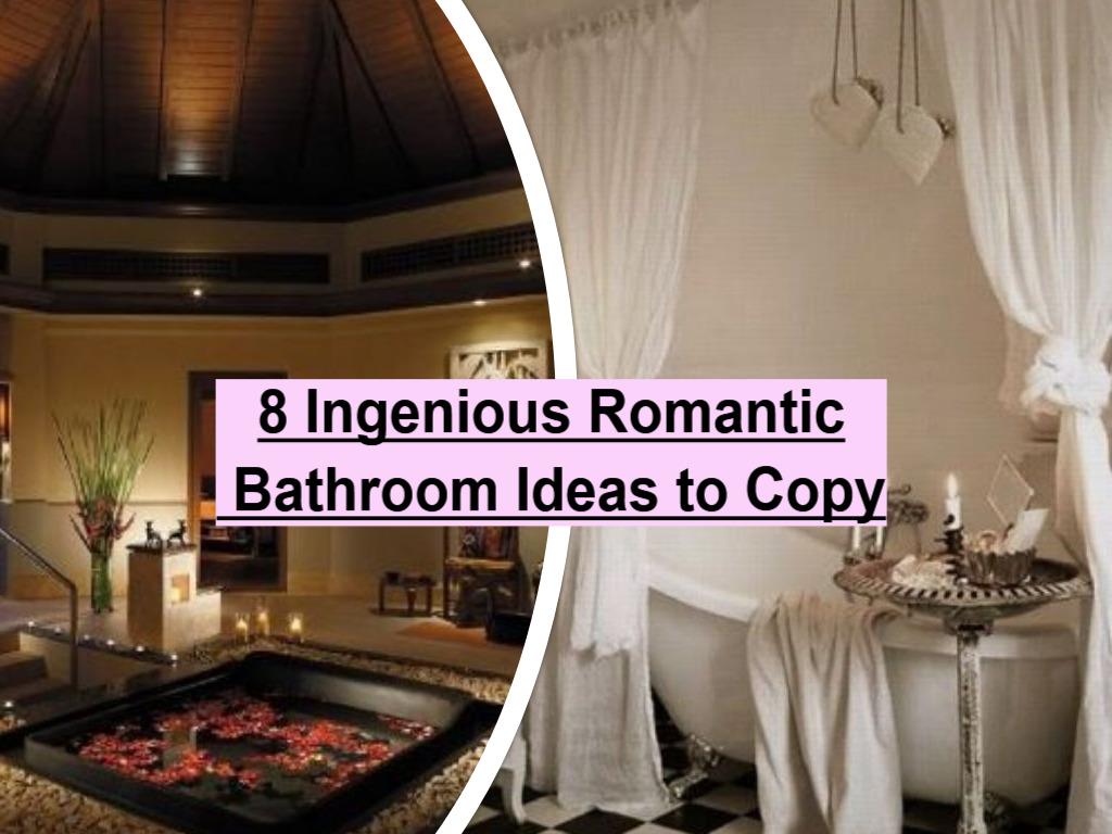 8 Ingenious Romantic Bathroom Ideas To Copy