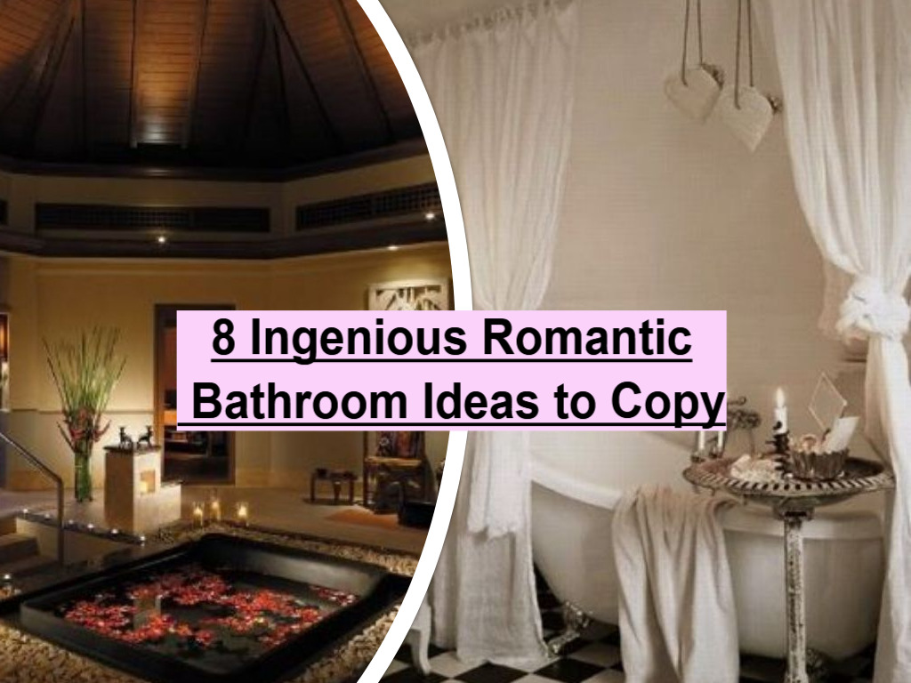 8 Ingenious Romantic Bathroom Ideas to Copy