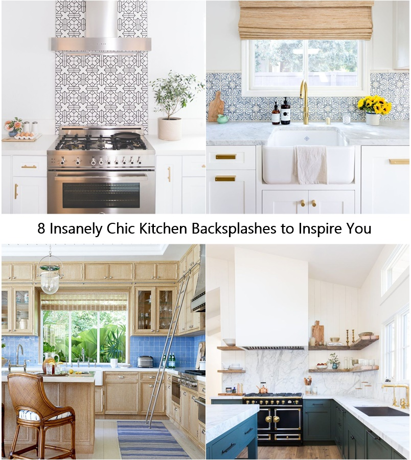 8 Insanely Chic Kitchen Backsplashes to Inspire You