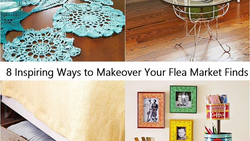 8 Inspiring Ways to Makeover Your Flea Market Finds