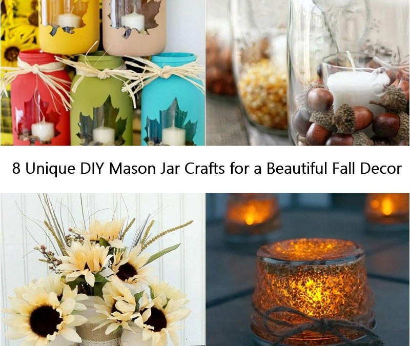 8 Unique DIY Mason Jar Crafts for a Beautiful Fall Decor