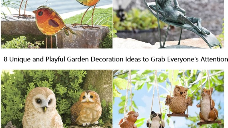 8 Unique and Playful Garden Decoration Ideas to Grab Everyone's Attention