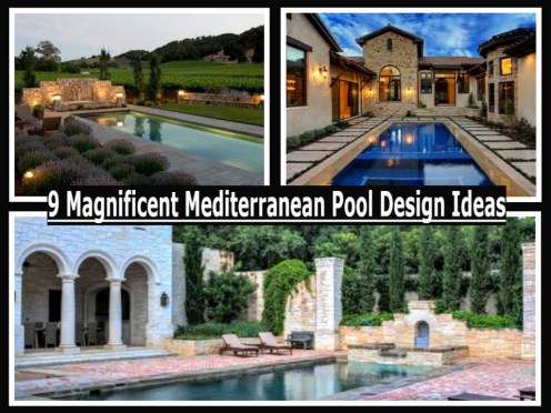 9 Magnificent Mediterranean Pool Design Ideas