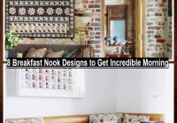 8 Breakfast Nook Designs To Get Incredible Morning(1)