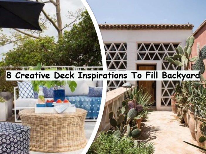 8 Creative Deck Inspirations To Fill Backyard