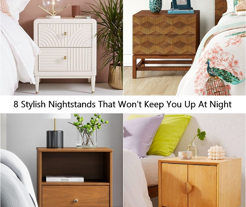 8 Stylish Nightstands That Won't Keep You Up At Night