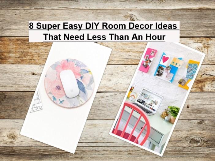 8 Super Easy DIY Room Decor Ideas That Need Less Than An Hour