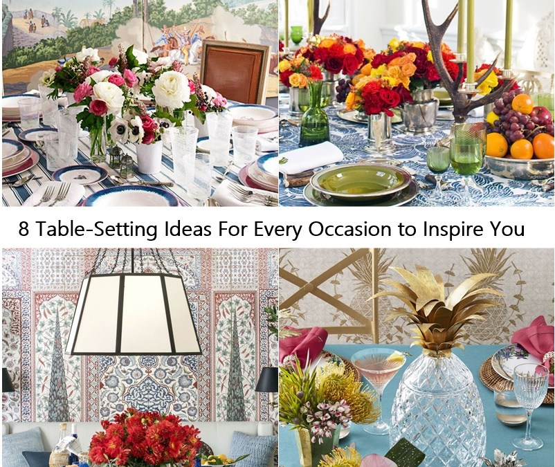 8 Table-Setting Ideas For Every Occasion to Inspire You