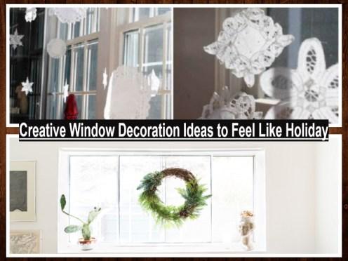 Creative Window Decoration Ideas To Feel Like Holiday