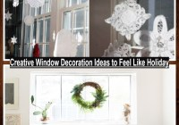 Creative Window Decoration Ideas To Feel Like Holiday