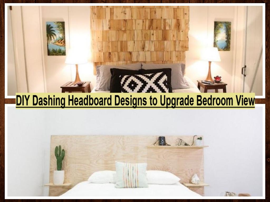 DIY Dashing Headboard Designs To Upgrade Bedroom View