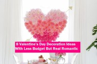 8 Valentine's Day Decoration Ideas With Less Budget But Real Romantic
