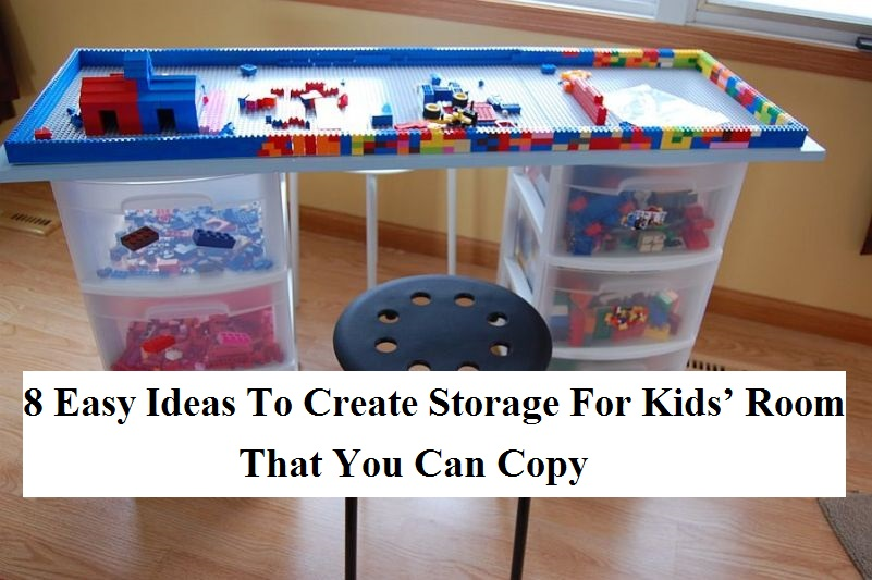 8 Easy Ideas To Create Storage For Kids' Room That You Can Copy