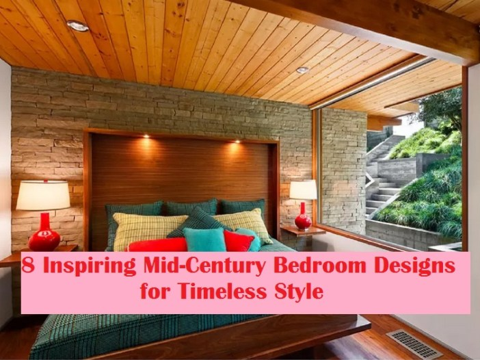 8 Inspiring Mid Century Bedroom Designs For Timeless Style