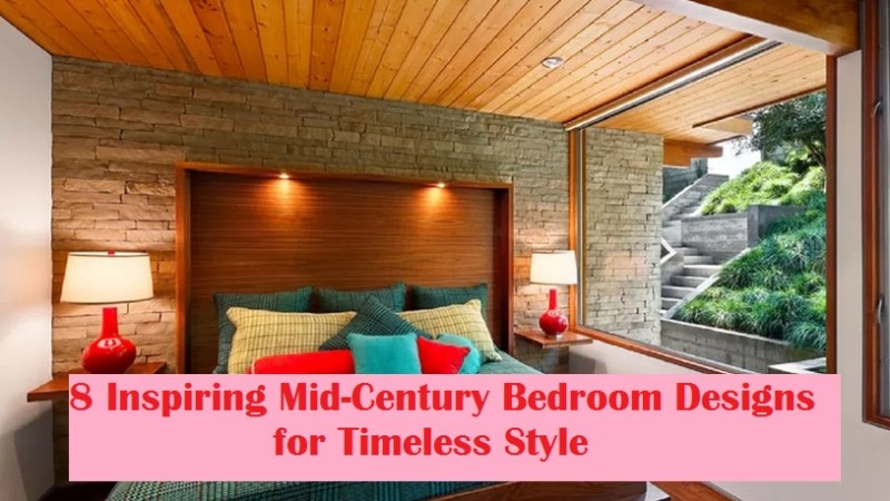 8 Inspiring Mid-Century Bedroom Designs for Timeless Style