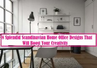 8 Splendid Scandinavian Home Office Designs That Will Boost Your Creativity