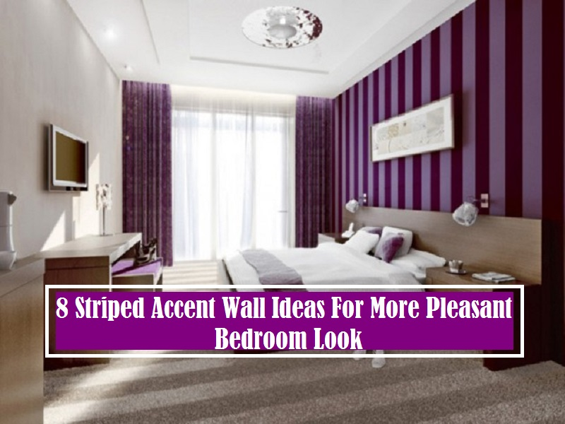 8 Striped Accent Wall Ideas For More Pleasant Bedroom Look