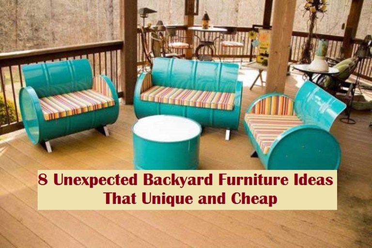 8 Unexpected Backyard Furniture Ideas That Unique And Cheap