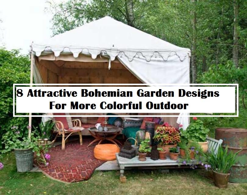 8 Attractive Bohemian Garden Designs For More Colorful Outdoor
