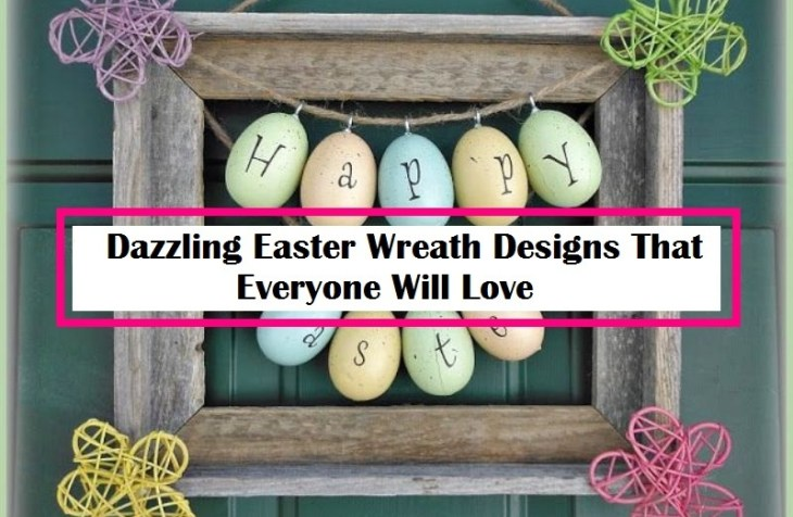 Dazzling Easter Wreath Designs That Everyone Will Love
