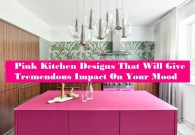 Pink Kitchen Designs That Will Give Tremendous Impact On Your Mood