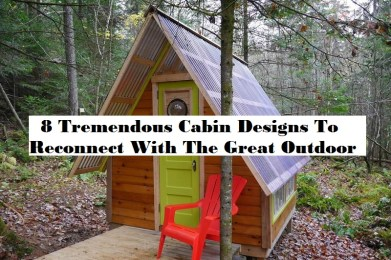 8 Tremendous Cabin Designs To Reconnect With The Great Outdoor