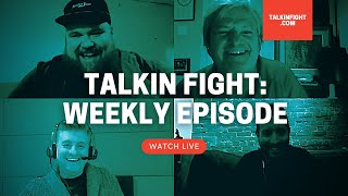 The Boxing Panel | Weekly Episode | Talkin Fight