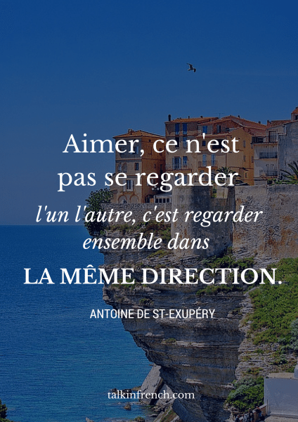 L'amour C'est Regarder Dans La Même Direction : l'amour, c'est, regarder, même, direction, Really, Useful, French, Quotes