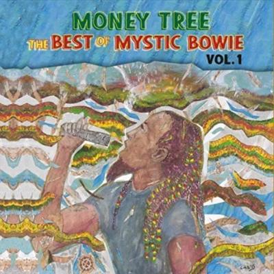 Mystic Bowie - Money Tree