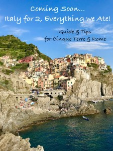 Coming Soon, a Complete Review of my recent trip to Italy with my husband. I will review all things food from Cinque Terre and Rome.