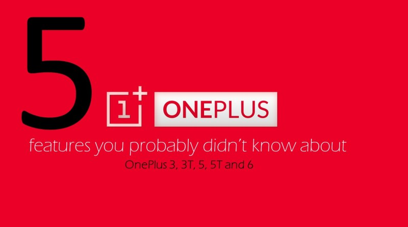 OnePlus features you probably didn't know about