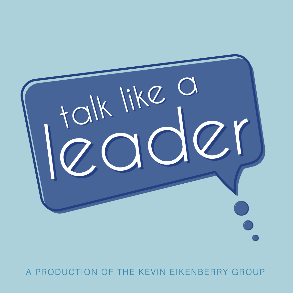 The Talk Like a Leader Podcast with Guy Harris