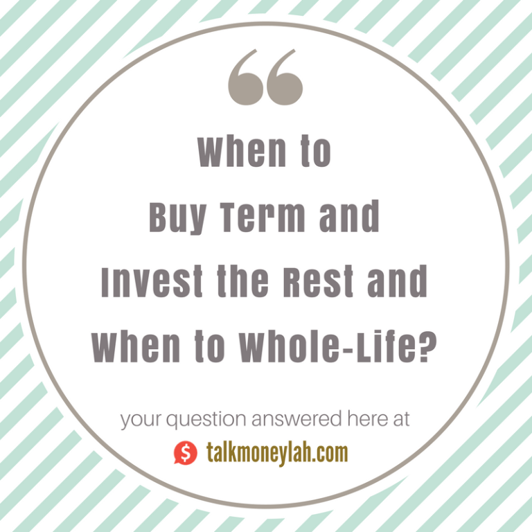 When to Buy Term and Invest the Rest and When to Whole-Life?