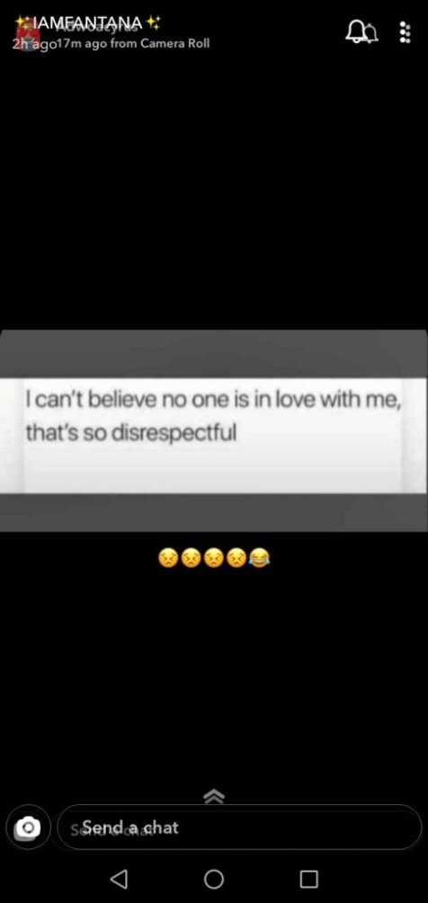 I Cant Believe No One Is In Love With Me, This Is So Disrespectful – Fantana 1
