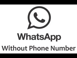 Whatsapp Account Without Phone Number