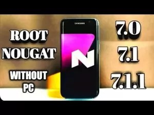 How to Easily Root Android 7.0/7.1 Nougat Without PC