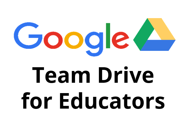Google Team Drives for Educators