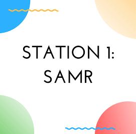 Station 1: SAMR