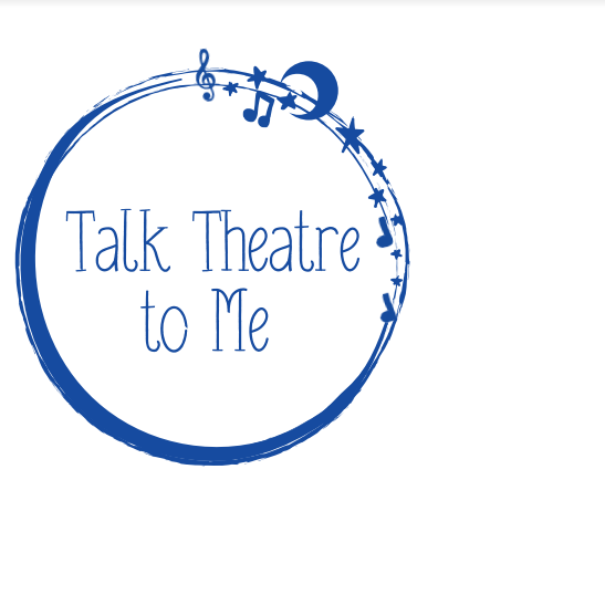 Talk Theatre To Me