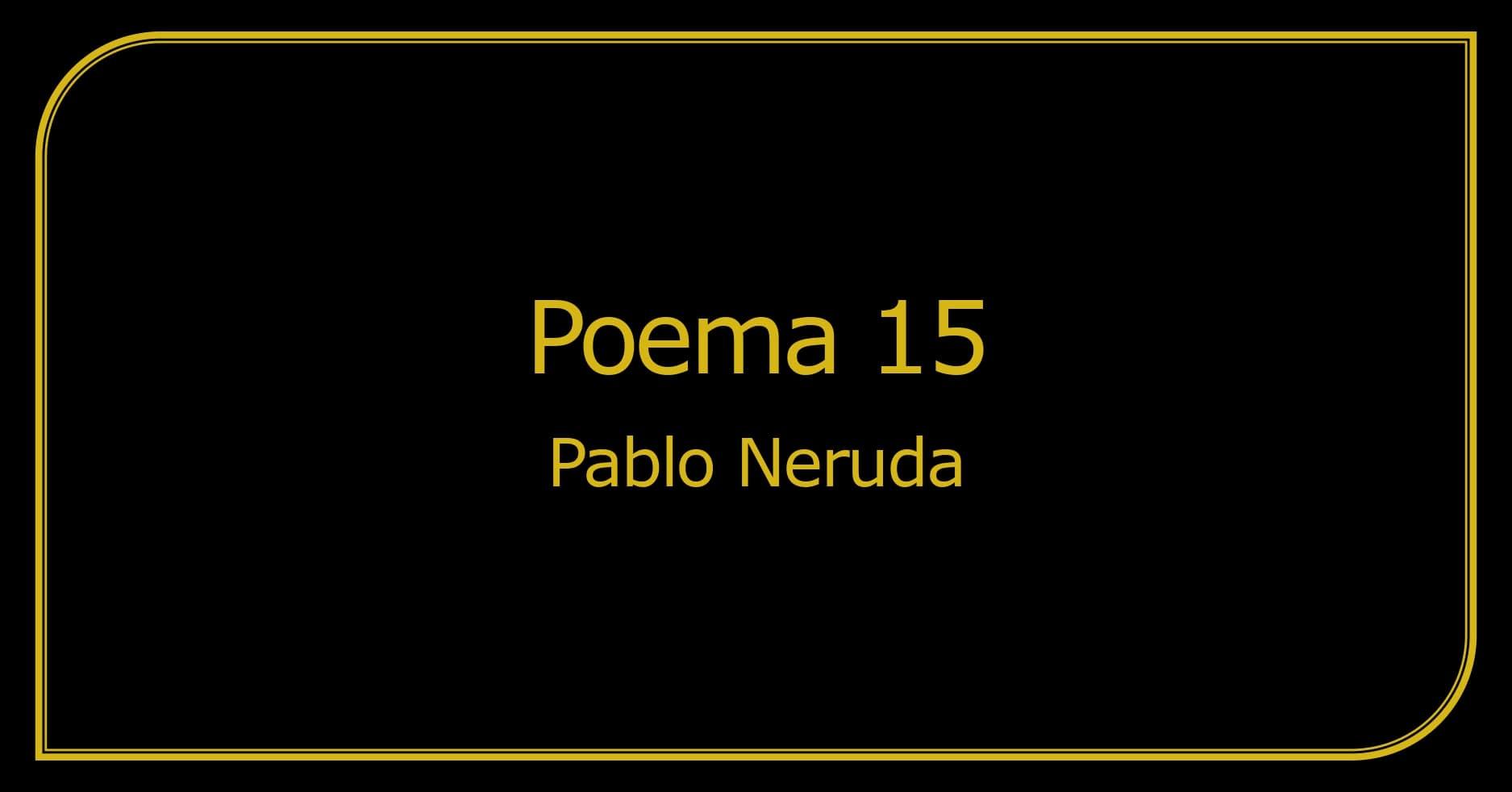 Poema 15