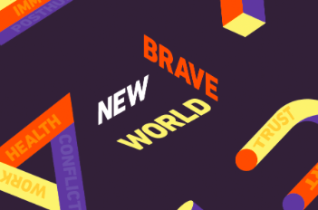 Thinking about a (not so) Brave (but definitely) New World