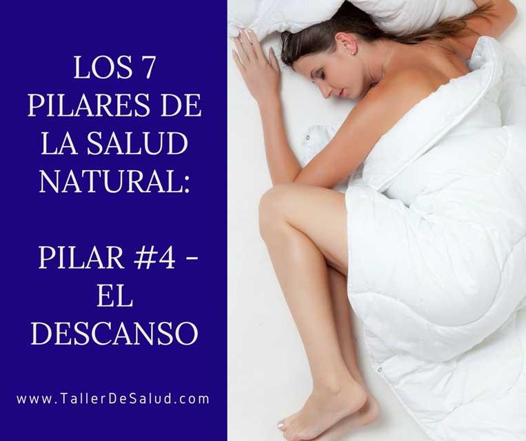 Los 7 pilares de la salud natural: Pilar #4 – El Descanso