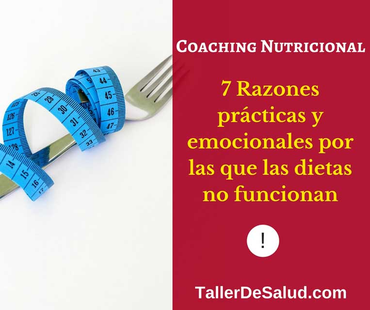 7 Razones prácticas y emocionales por las que las dietas no funcionan