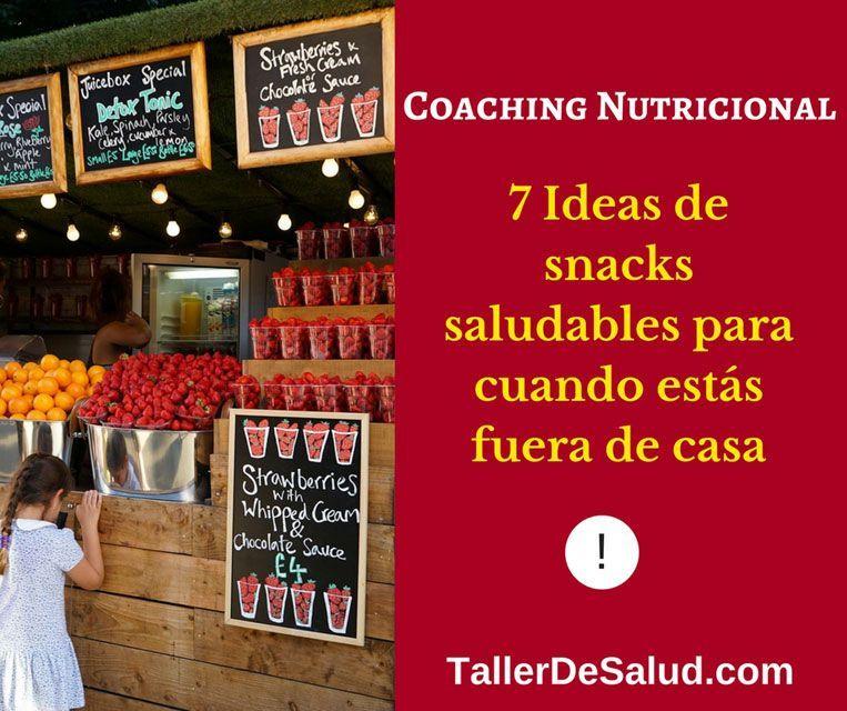 7 Ideas de snacks saludables para cuando estás fuera de casa
