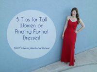 5 Tips for Tall Women on Finding Long Formal Dresses